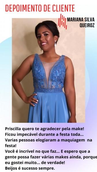 Mariana Silva Queiroz diz que maquiadora Priscilla Pacheco é incrível no que faz!