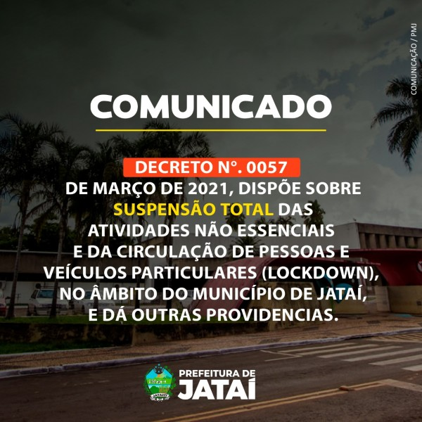 Covid-19: Jataí, Goiás, decreta Lockdown a partir de amanhã; confira o decreto