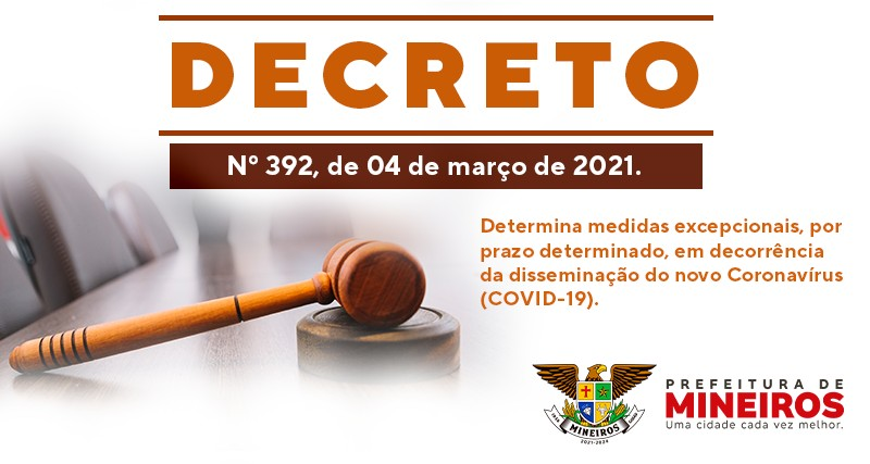 Contra a Covid-19, decreto determina proibições de condutas pelo prazo de 7 dias