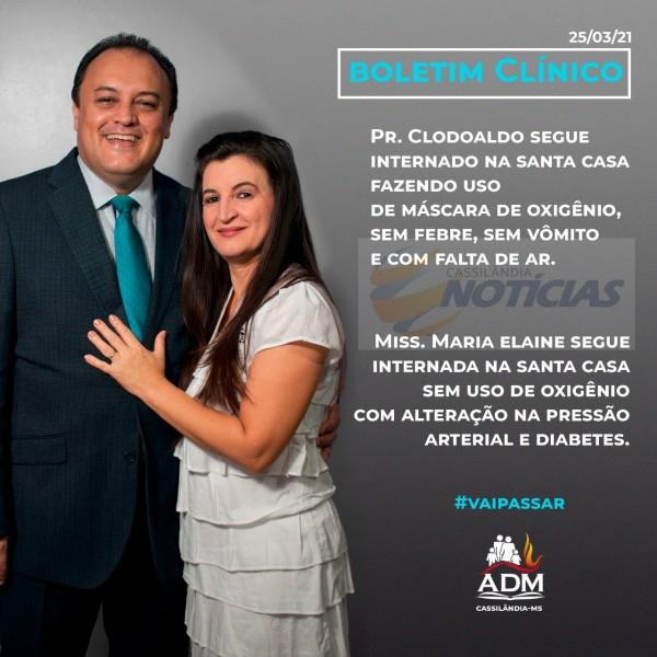 Covid-19: confira o boletim do Pastor Clodoaldo e de sua esposa Maria Elaine