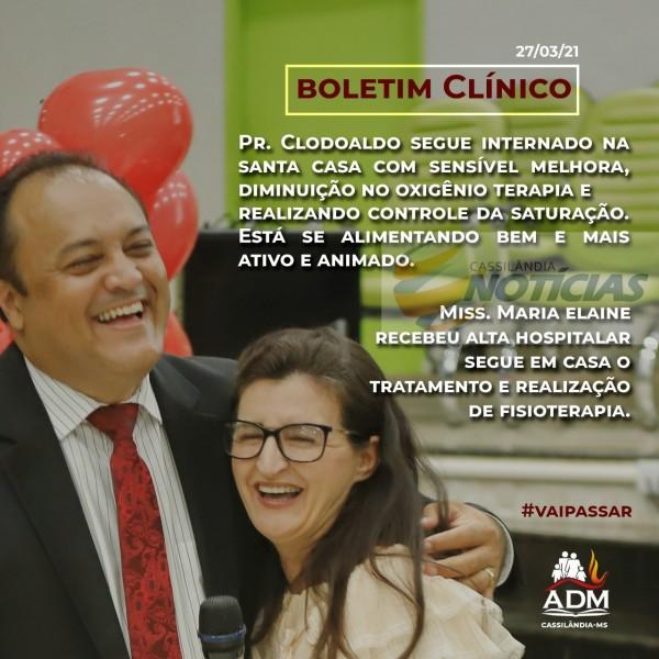 Boletim clínico deste sábado do Pastor Clodoaldo e da Missionária Maria Elaine