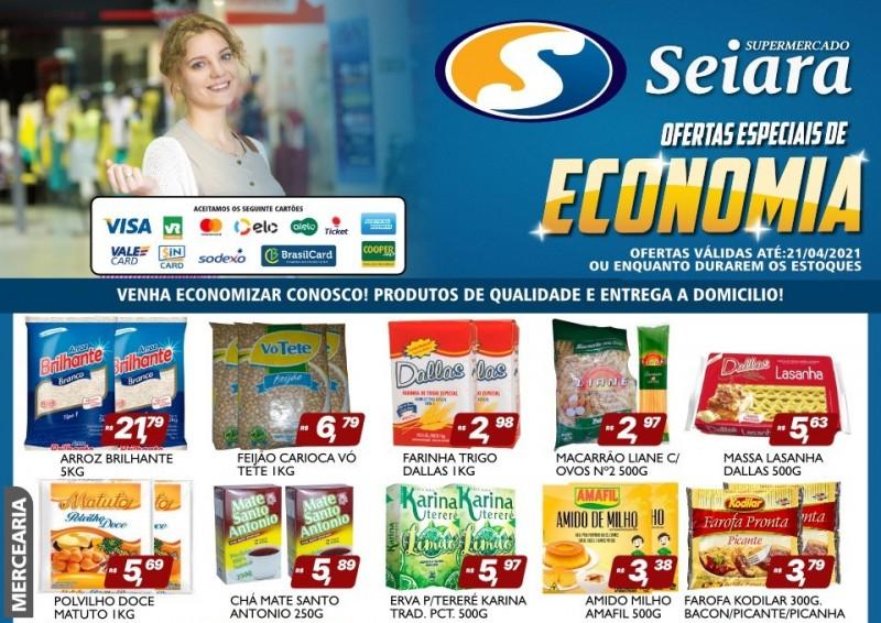 Seiara Supermercado Econômico: tem ofertas novas quentinhas para você
